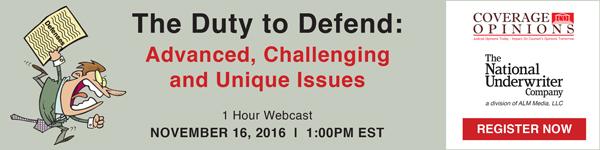 The Duty to Defend - 1 Hour Webcast - November 16, 1pm EST - Register Now!